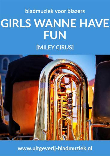 Bladmuziek van Girls Wanne Have Fun door Miley Cirus