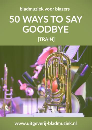 Bladmuziek van 50 ways to say goodbye door Train