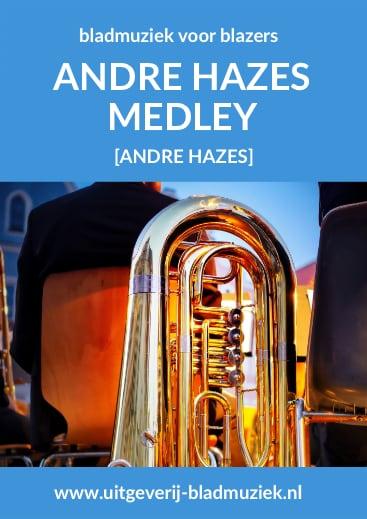 Bladmuziek van Andre Hazes Medley door Andre Hazes