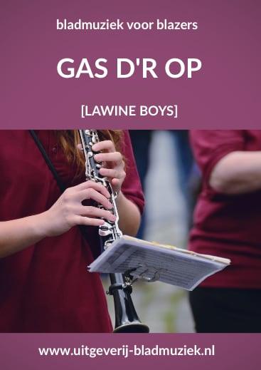 Bladmuziek van Gas D'r Op door Lawine Boys