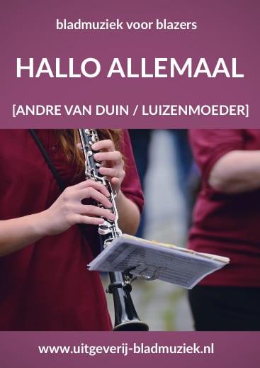 Bladmuziek van Hallo allemaal door Andre van Duin