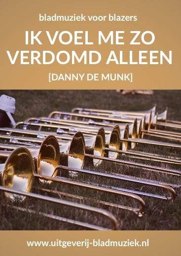 Bladmuziek van Ik voel me zo verdomd alleen door Danny de Munk