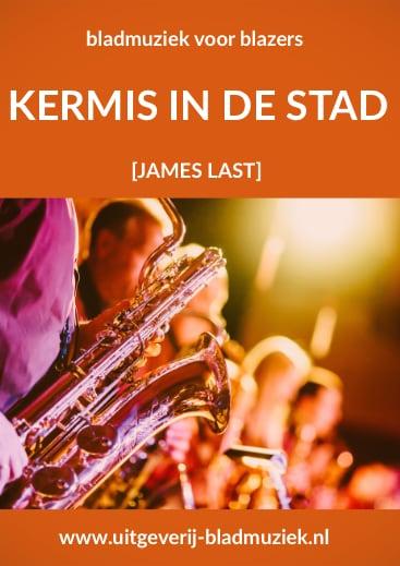 Bladmuziek van Kermis in de stad door James Last