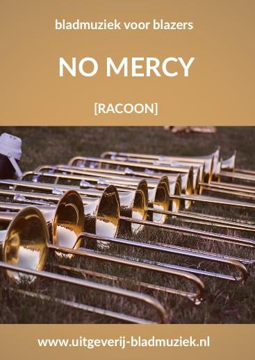 Bladmuziek van No Mercy door Racoon