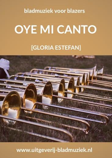 Bladmuziek van Oye Mi Canto door Gloria Estefan