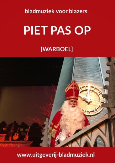 Bladmuziek van Piet Pas Op door Warboel