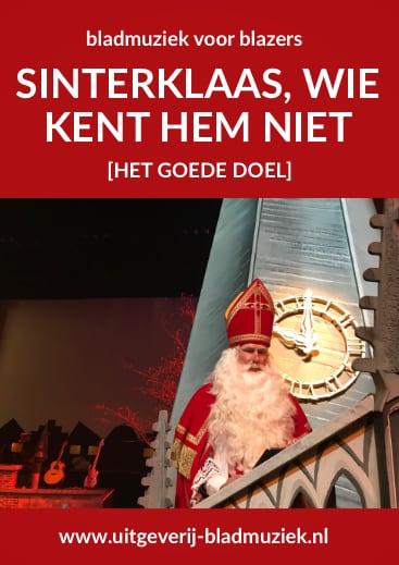 Bladmuziek van Sinterklaas wie kent hem niet door Het Goede Doel
