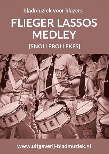 Bladmuziek Flieger Lasso Medley door Diverse artiesten