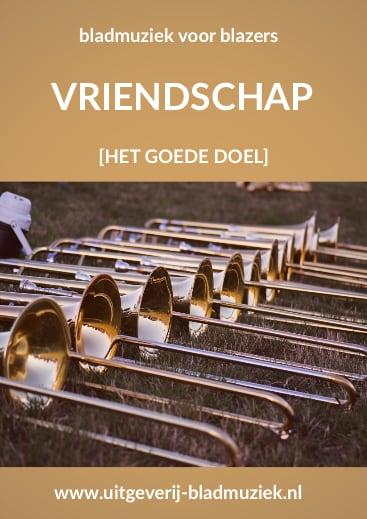 Bladmuziek van Vriendschap door Het Goede Doel