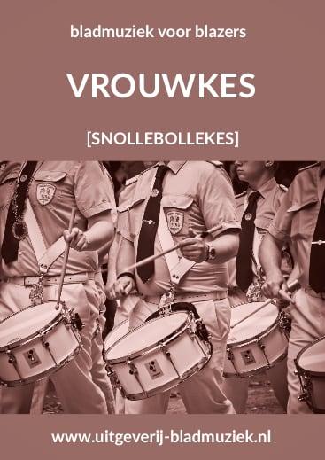 Bladmuziek van Vrouwkes door Snollebollekes