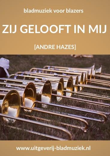 Bladmuziek van Zij gelooft in mij door Andre Hazes