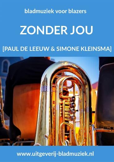 Bladmuziek van Zonder Jou door Paul de Leeuw en Simone Kleinsma